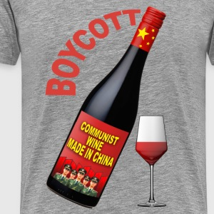 boycott wine made in china T-Shirts - Men's Premium T-Shirt