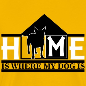 Home is where my dog is T-Shirts - Men's Premium T-Shirt