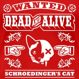 Schroedinger's cat T-Shirts - Women's Premium T-Shirt