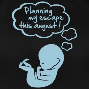 planning my escape this august T-shirts - Vrouwen Premium T-shirt