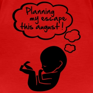 planning my escape this august Tee shirts - T-shirt Premium Femme