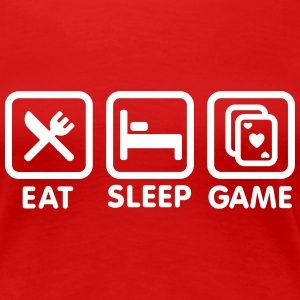 Eat - Sleep - Game \ Poker-Spiel T-Shirts - Frauen Premium T-Shirt