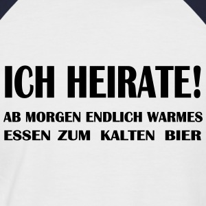 Ab morgen warmes Essen T-Shirts - Männer Baseball-T-Shirt