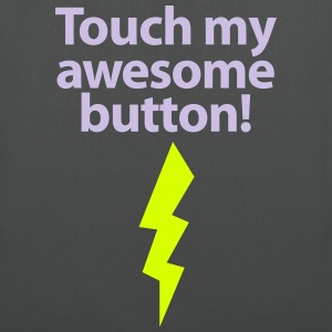 Stofftasche Touch my awesome button! - Stoffbeutel