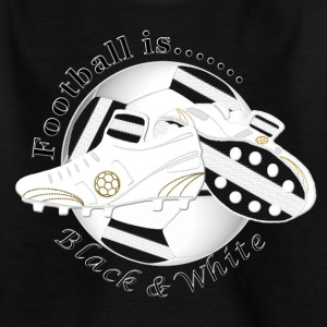 Football is black and white soccer Shirts - Kids' T-Shirt