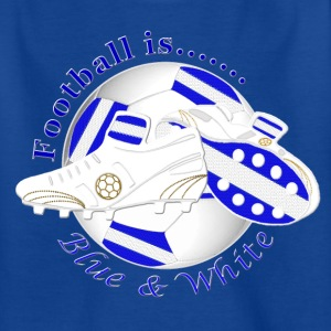 Football is blue and white soccer Shirts - Kids' T-Shirt