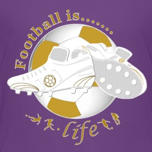 Football is life soccer Shirts - Teenage Premium T-Shirt