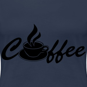 Coffee T-shirts - Vrouwen Premium T-shirt