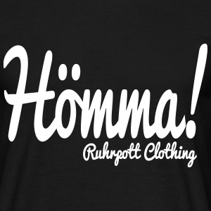 Hömma - Ruhrpott Clothing T-Shirts - Men's T-Shirt