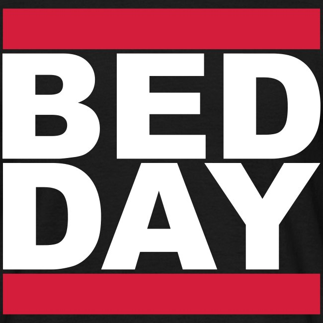 Bed Day   Männer Shirt