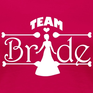 Team Bride T-Shirts - Women's Premium T-Shirt