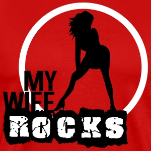 My wife rocks T-shirts - Herre premium T-shirt