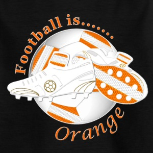 Football is orange soccer Shirts - Teenage T-shirt