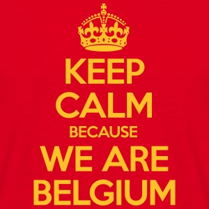 Keep Calm Because We Are Belgium T-shirts - Mannen T-shirt