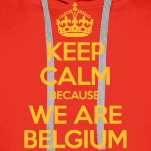 Keep Calm Because We Are Belgium Sweaters - Mannen Premium hoodie