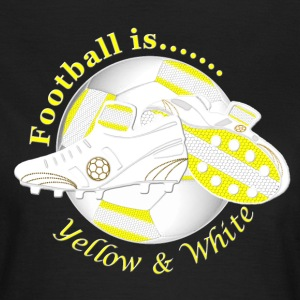 Football is yellow and white T-Shirts - Women's T-Shirt