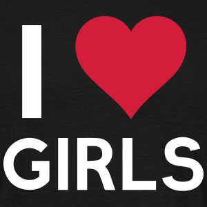 I love girls - Männer T-Shirt