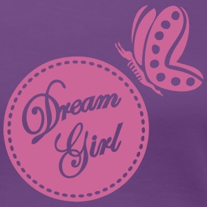 Dream Girl T-Shirts - Frauen Premium T-Shirt