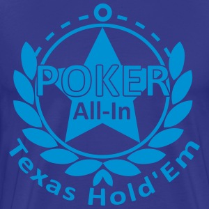 poker allin texas holdem T-Shirts - Men's Premium T-Shirt