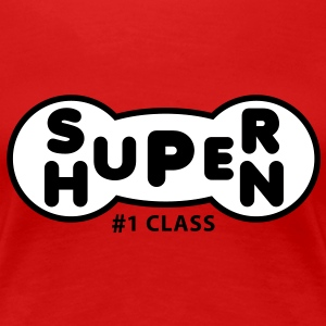 SUPER HUPEN 2C Fun T-Shirt BR - Frauen Premium T-Shirt