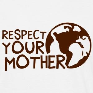 RESPECT YOUR MOTHER!, c, Tee shirts - T-shirt Homme