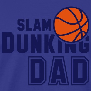SLAM DUNKING DAD 2C Basketball T-Shirt NO - Men's Premium T-Shirt