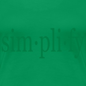 Simplify! text only Girlie - Women's Premium T-Shirt