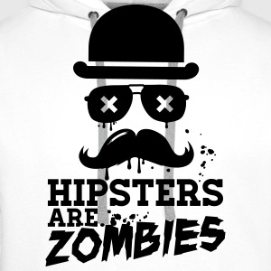 All hipsters are zombies zombie hipster undead  Hoodies & Sweatshirts - Men's Premium Hoodie