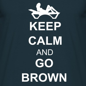 Keep calm and go brown Tee shirts - T-shirt Homme