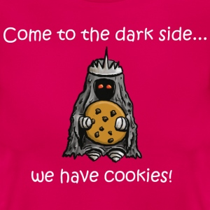 come to the dark side we have cookies (white) - Frauen T-Shirt