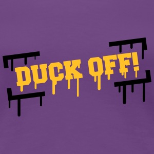 Duck Off Graffiti T-shirts - Premium-T-shirt dam