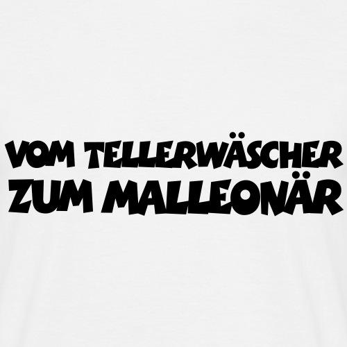 Vom Tellerwäscher zum Malleonär