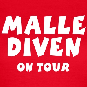 Malle Diven On Tour T-Shirt - Frauen T-Shirt