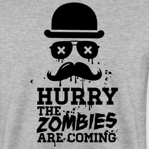 Hurry the zombies are coming zombie undead Hoodies & Sweatshirts - Men's Sweatshirt