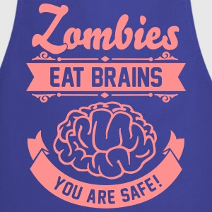 Zombies eat Brains you are safe!  Aprons - Cooking Apron