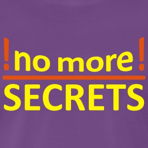 NO MORE SECRETS - Männer Premium T-Shirt
