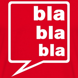 blah blah blah speech bubble  T-Shirts - Men's T-Shirt