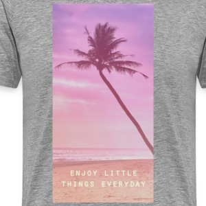 enjoy little things everyday Tee shirts - T-shirt Premium Homme