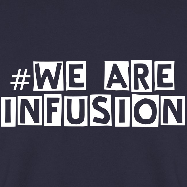 #We are Infusion