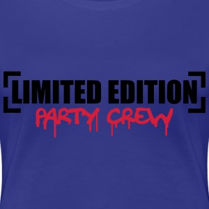 Limited Edition Party Crew Design Tee shirts - T-shirt Premium Femme