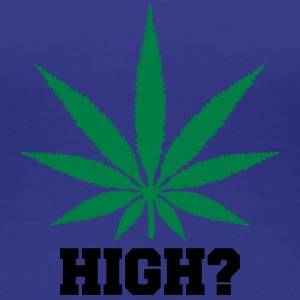 High Weed T-shirts - Vrouwen Premium T-shirt