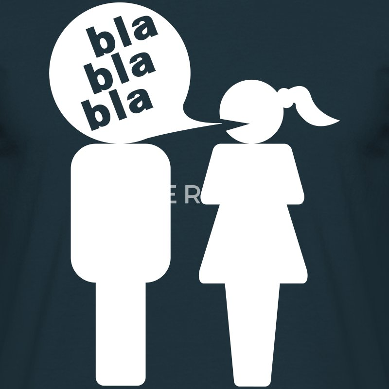 t shirt man bla bla bla femme spreadshirt. Black Bedroom Furniture Sets. Home Design Ideas