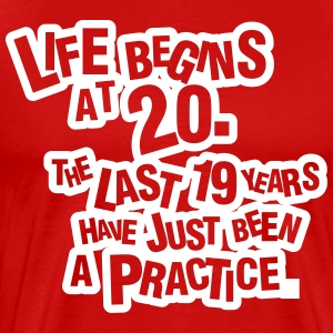 Life begins at 20!  T-shirts - Herre premium T-shirt