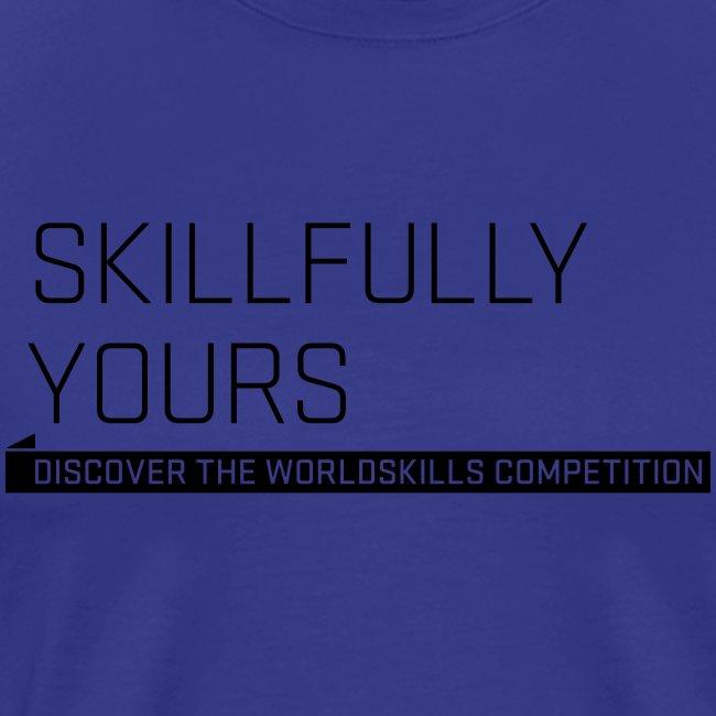 Skillfully Yours Men's T-Shirt