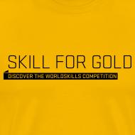 Design ~ Skill for Gold Men's T-Shirt