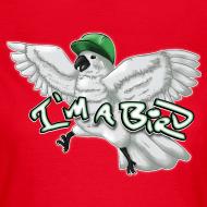 Design ~ I'M A BIRD (Women)