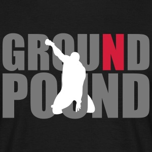 Ground N Pound (3 Layer) T-Shirts - Men's T-Shirt