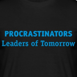 Procrastinator - Leaders of Tomorrow (1c, ENG) - Men's T-Shirt