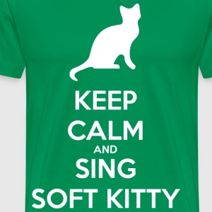 keep calm and sing soft kitty - Maglietta Premium da uomo