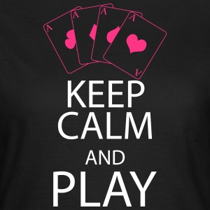 KEEP CALM and PLAY T-Shirts - Women's T-Shirt
